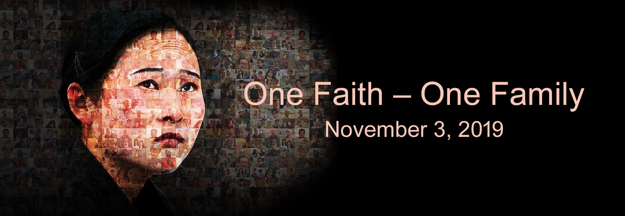 IDOP 2019 - One Faith - One Family - November 3, 2019